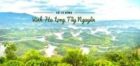 Kinh nghiệm du lịch Hồ Tà Đùng