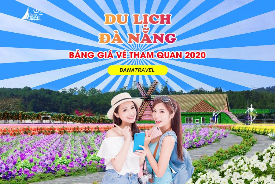 Bảng giá vé các điểm tham quan Đà Nẵng 2020